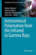 Astronomical Polarisation from the Infrared to Gamma Rays [Pdf/ePub] eBook