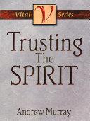 Pdf Trusting the Spirit
