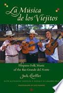 Hispano Folk Music of the Rio Grande Del Norte