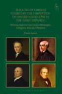 Pdf The Role of Circuit Courts in the Formation of United States Law in the Early Republic Telecharger