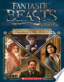 Character Guide  Fantastic Beasts and Where to Find Them