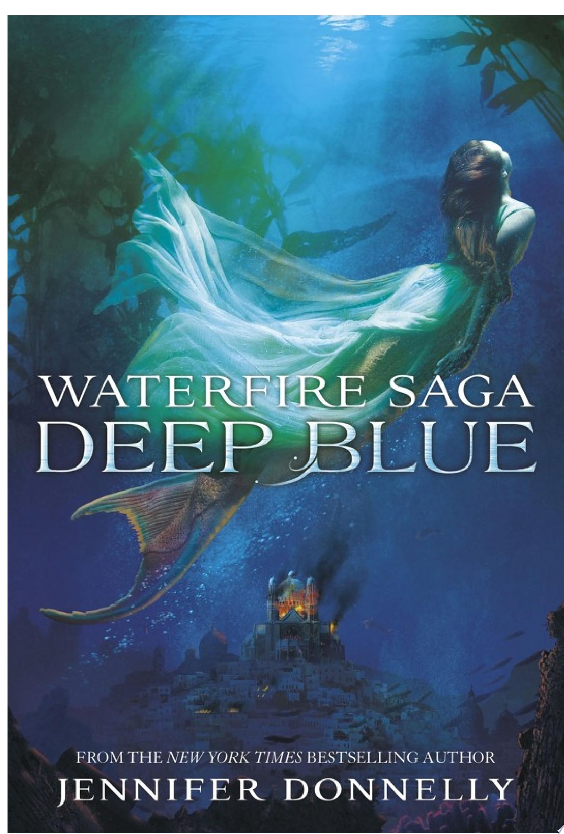 Waterfire Saga  Deep Blue