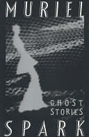 The Ghost Stories of Muriel Spark ebook