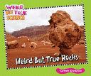 Weird But True Rocks