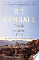 Totally Forgiving God