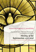 """""""And on this Rock I Will Build My Church"""". A New Edition of Schaff's """"History of the Reformation 1517-1648"""""""