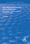 Faith, Medical Alchemy and Natural Philosophy ebook