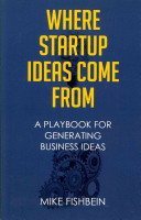 Where Startup Ideas Come From Book PDF