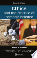 Ethics And The Practice Of Forensic Science Book PDF