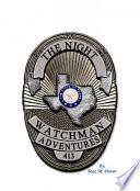 The Night Watchman Adventures