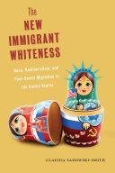 New Immigrant Whiteness