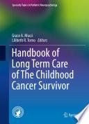 Handbook of Long Term Care of The Childhood Cancer Survivor