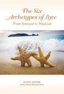 The Six Archetypes of Love Pdf/ePub eBook