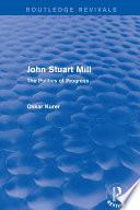 John Stuart Mill (Routledge Revivals)