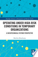 Operating Under High Risk Conditions in Temporary Organizations