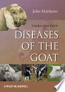 """Diseases of the Goat"" by John G. Matthews"
