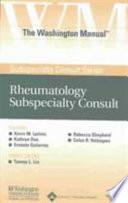 The Washington Manual Rheumatology Subspecialty Consult