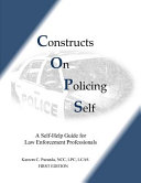 Constructs on Policing Self