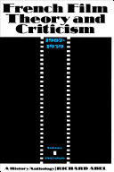 French Film Theory and Criticism: 1907-1929