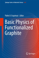 Basic Physics of Functionalized Graphite