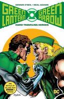 Green Lantern Green Arrow  Hard Traveling Heroes  New Edition
