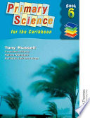 Nelson Thornes Primary Science for the Caribbean 6