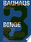 Bauhaus N3: Things