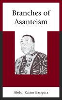 Branches of Asanteism [Pdf/ePub] eBook