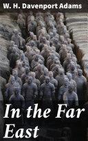 In the Far East Pdf/ePub eBook