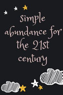 Simple Abundance for the 21st Century Notebook