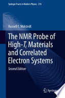 The Nmr Probe Of High Tc Materials And Correlated Electron Systems Book PDF