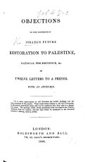 Objections to the Doctrine of Israel s Future Restoration to Palestine  National Pre eminence   c