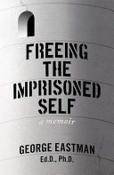 Freeing the Imprisoned Self