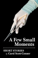 A Few Small Moments