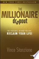 The Millionaire Dropout