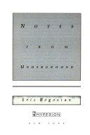 notes from underground bogosian eric