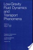 Low-Gravity Fluid Dynamics and Transport Phenomena