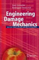 Engineering Damage Mechanics