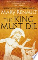 The King Must Die