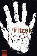 Noah Thriller - Sebastian Fitzek, Simon Jäger - Google Books