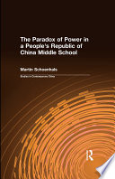The Paradox of Power in a People s Republic of China Middle School