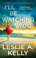 I'll Be Watching You (previously published as Watching You) [Pdf/ePub] eBook