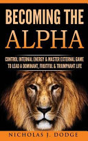 Becoming the Alpha