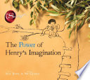 The Power of Henry s Imagination  The Secret  Book