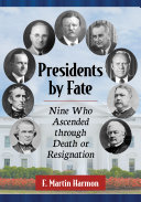 Presidents by Fate