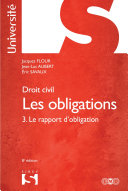 Droit civil. Les obligations Tome 3. Le rapport d'obligation