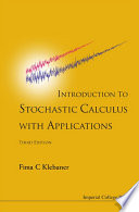 Introduction To Stochastic Calculus With Applications  3rd Edition