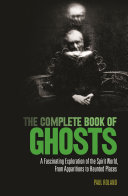 The Complete Book of Ghosts [Pdf/ePub] eBook