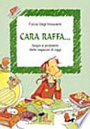 Cara Raffa... Sogni e problemi delle ragazze di oggi