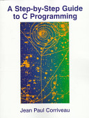 A Step-by-step Guide to C Programming